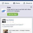 פייסבוק משחררת היום אפליקציה חדשה העונה לשם POKE. האפליקציה מאפשרת לשלוח pokeים לחברים או הודעות טקסט/תמונה/וידאו שיופיעו לפרק זמן קצר וקצוב (עד עשר...